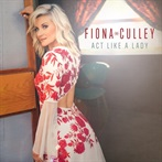 Fiona Culley 'Act Like A Lady'