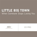 Little Big Town  'When Someone Stops Loving You'