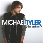 Michael Tyler 'They Can't See'