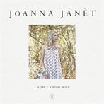 JoAnna Janét 'I Don't Know Why'