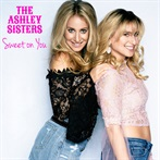 The Ashley Sisters 'Sweet on You'