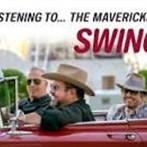 The Mavericks 'Swinin''